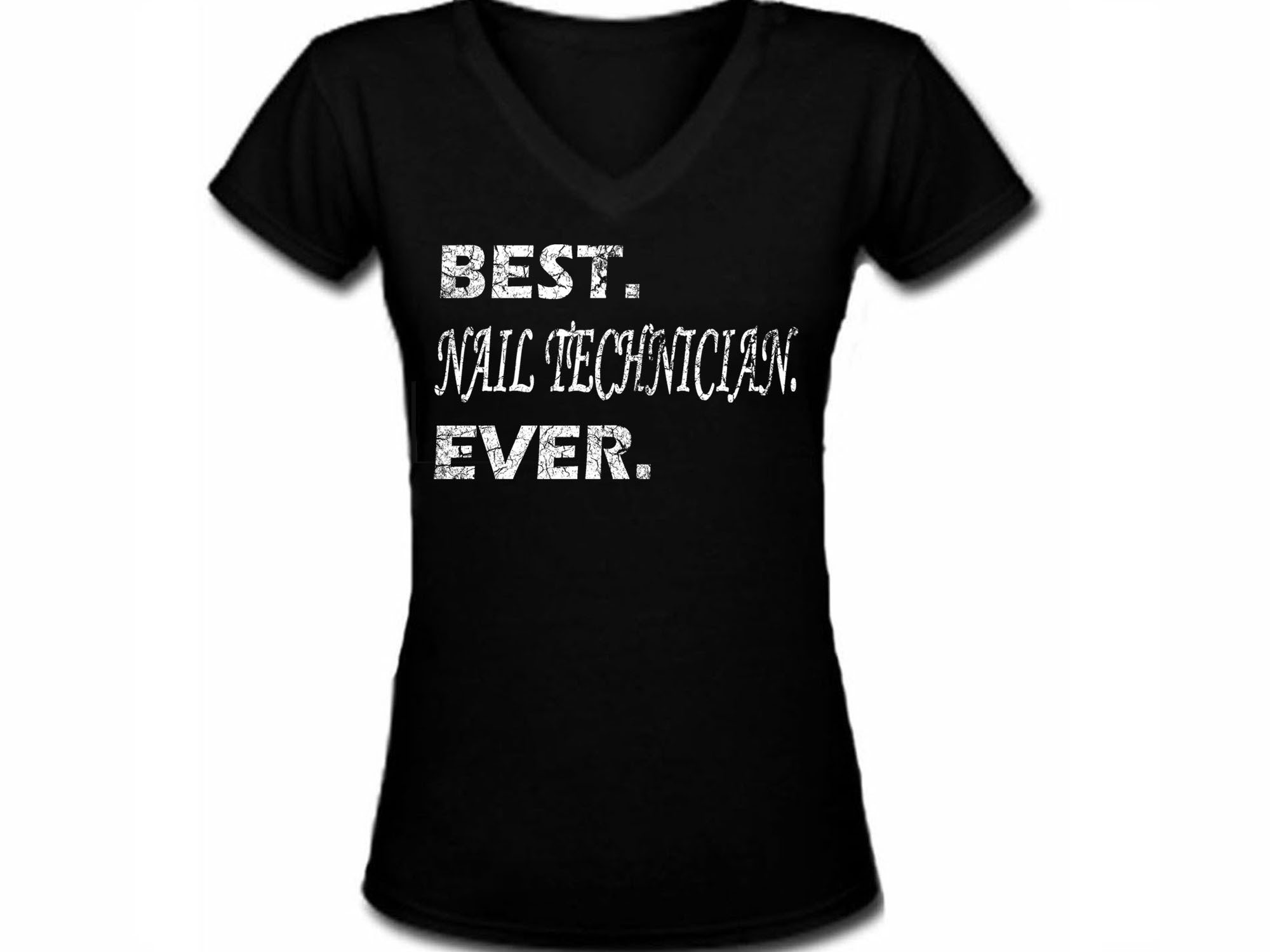 98f1c007 Best nail technician ever women v neck black t shirt. Click to enlarge